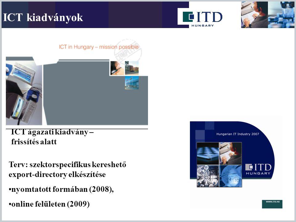 ICT kiadványok ICT ágazati kiadvány – frissítés alatt
