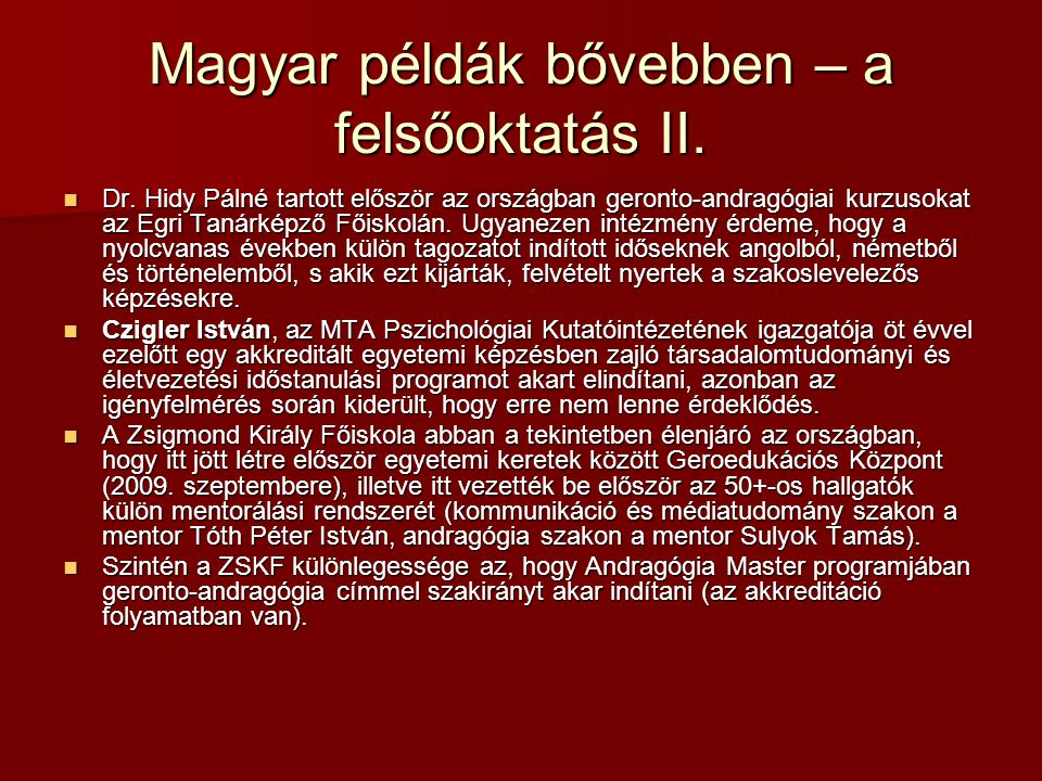 Magyar példák bővebben – a felsőoktatás II.