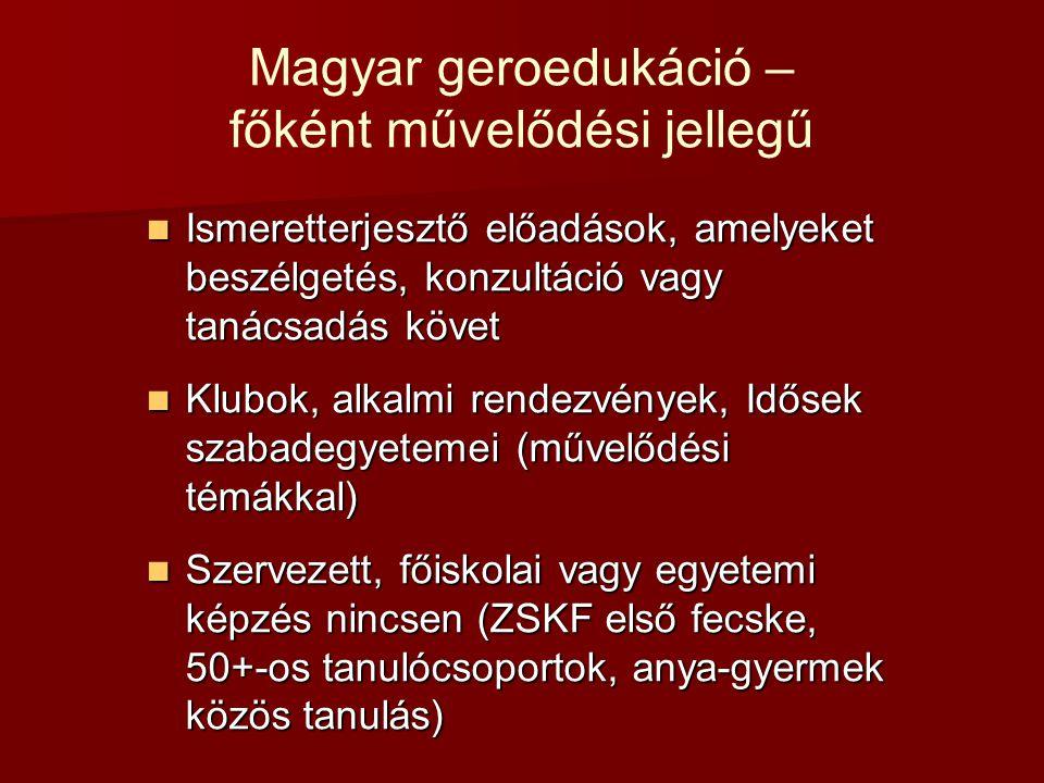 Magyar geroedukáció – főként művelődési jellegű