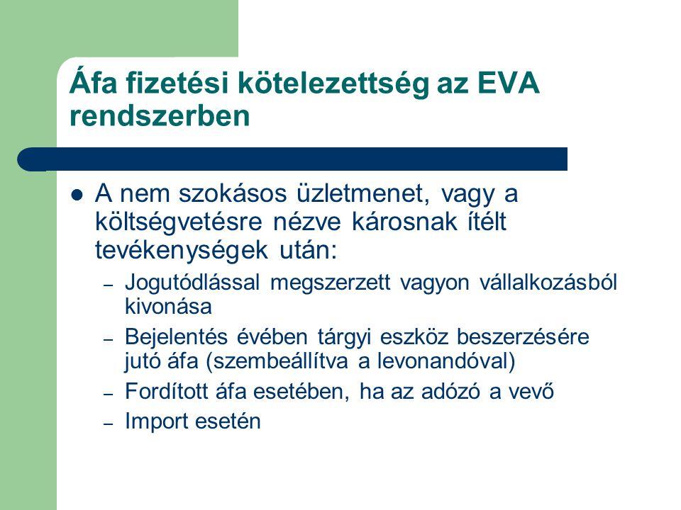 Áfa fizetési kötelezettség az EVA rendszerben