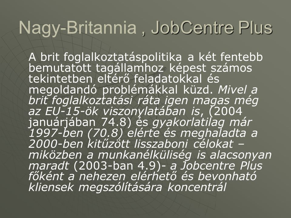Nagy-Britannia , JobCentre Plus