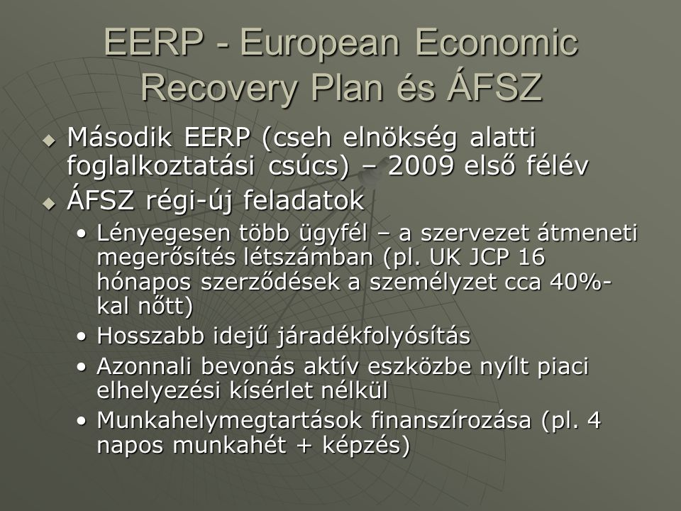 EERP - European Economic Recovery Plan és ÁFSZ