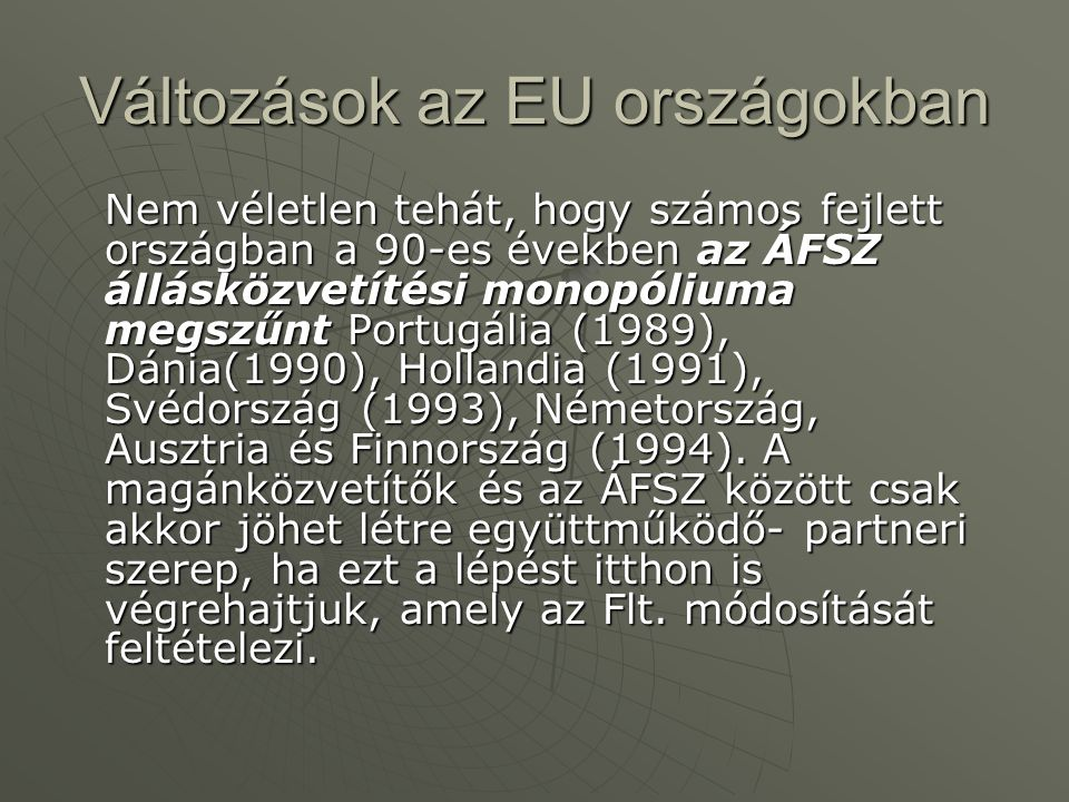 Változások az EU országokban