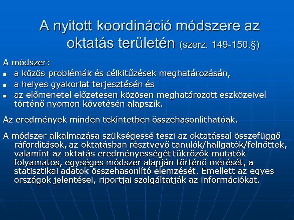 A nyitott koordináció módszere az oktatás területén (szerz. 149-150.§)