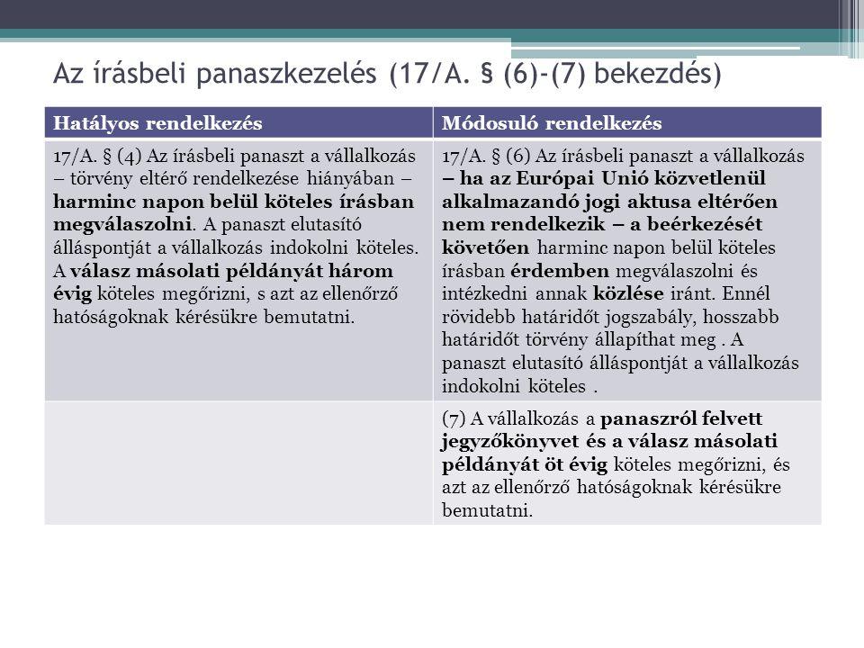 Az írásbeli panaszkezelés (17/A. § (6)-(7) bekezdés)