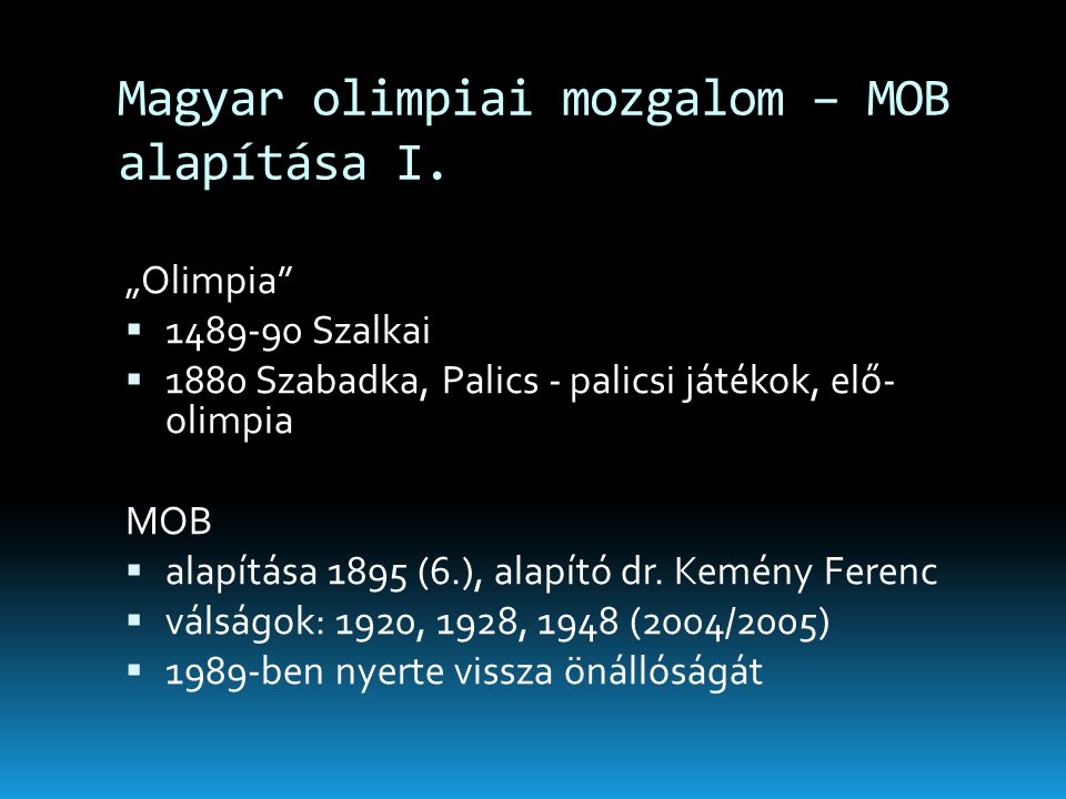 Magyar olimpiai mozgalom – MOB alapítása I.