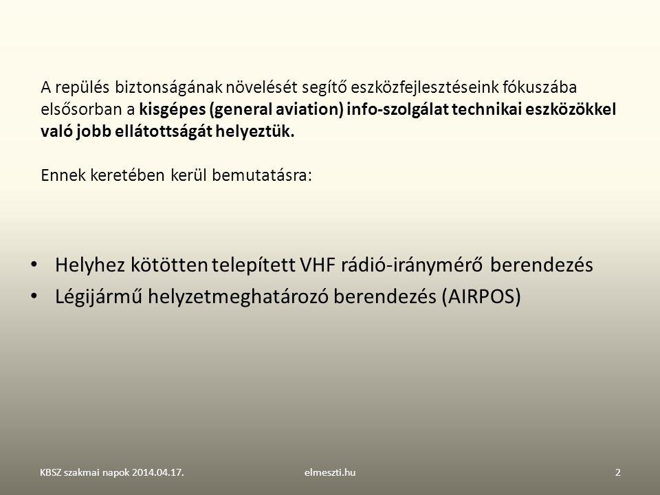 Helyhez kötötten telepített VHF rádió-iránymérő berendezés