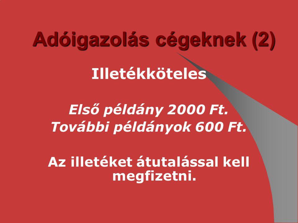 Adóigazolás cégeknek (2)