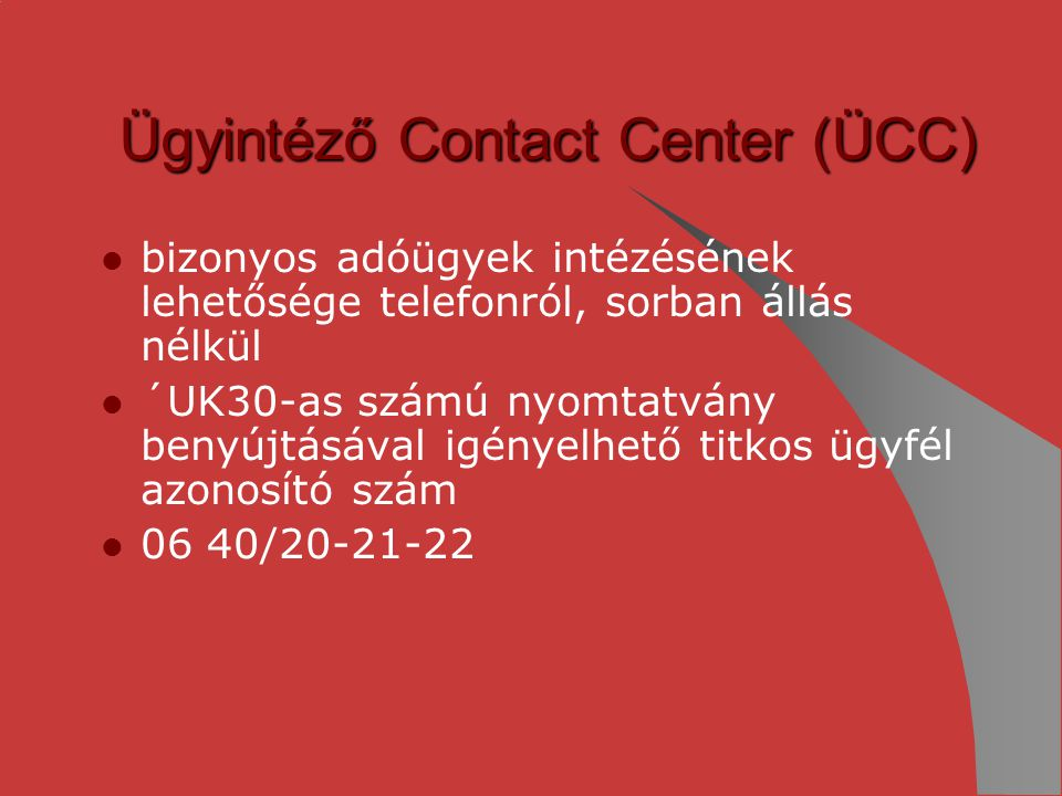 Ügyintéző Contact Center (ÜCC)