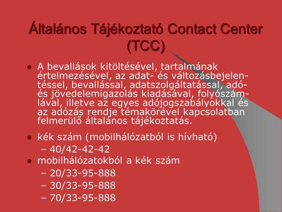 Általános Tájékoztató Contact Center (TCC)
