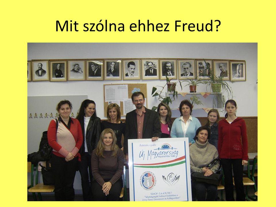 Mit szólna ehhez Freud