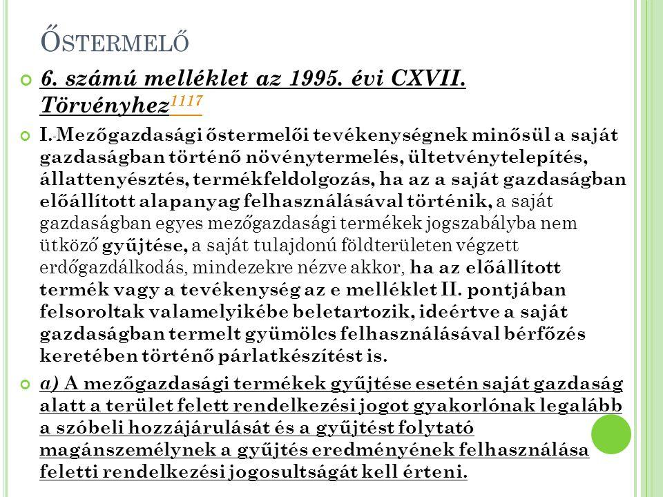 Őstermelő 6. számú melléklet az 1995. évi CXVII. Törvényhez1117
