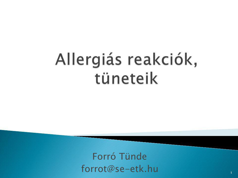 Allergiás reakciók, tüneteik