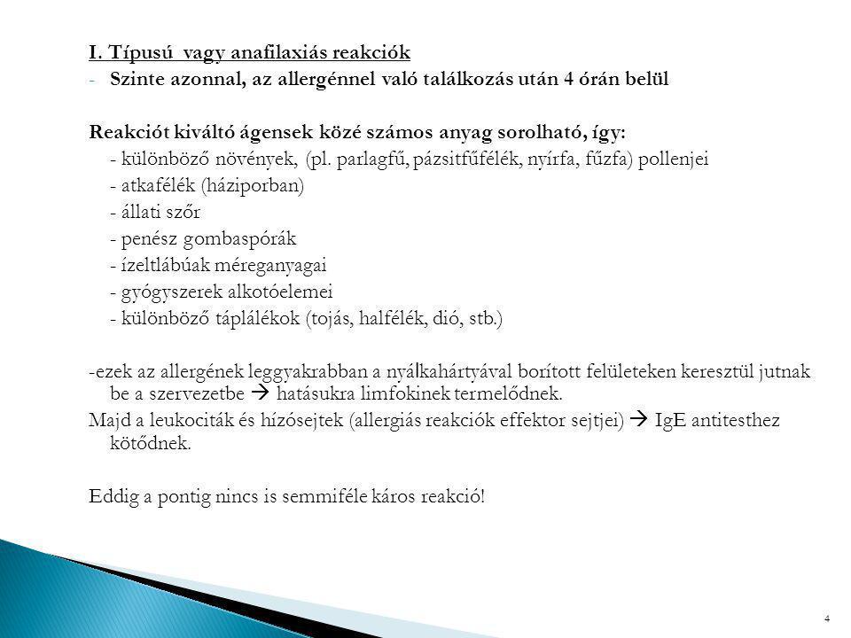 I. Típusú vagy anafilaxiás reakciók