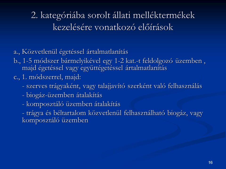 2. kategóriába sorolt állati melléktermékek kezelésére vonatkozó előírások