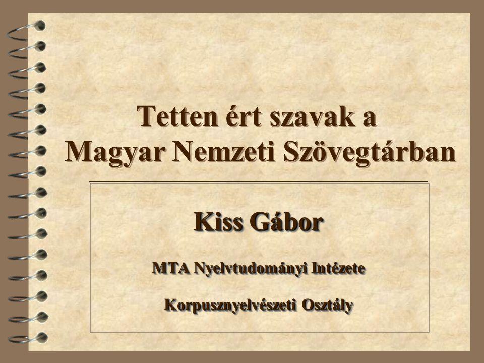 Tetten ért szavak a Magyar Nemzeti Szövegtárban