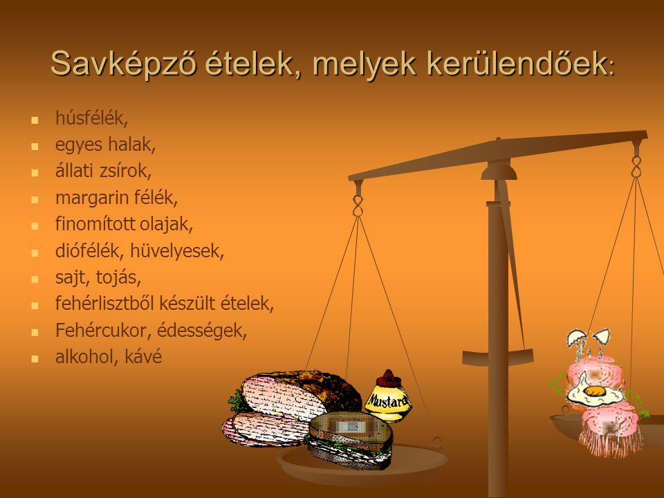 Savképző ételek, melyek kerülendőek: