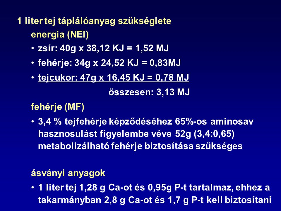 1 liter tej táplálóanyag szükséglete energia (NEl)