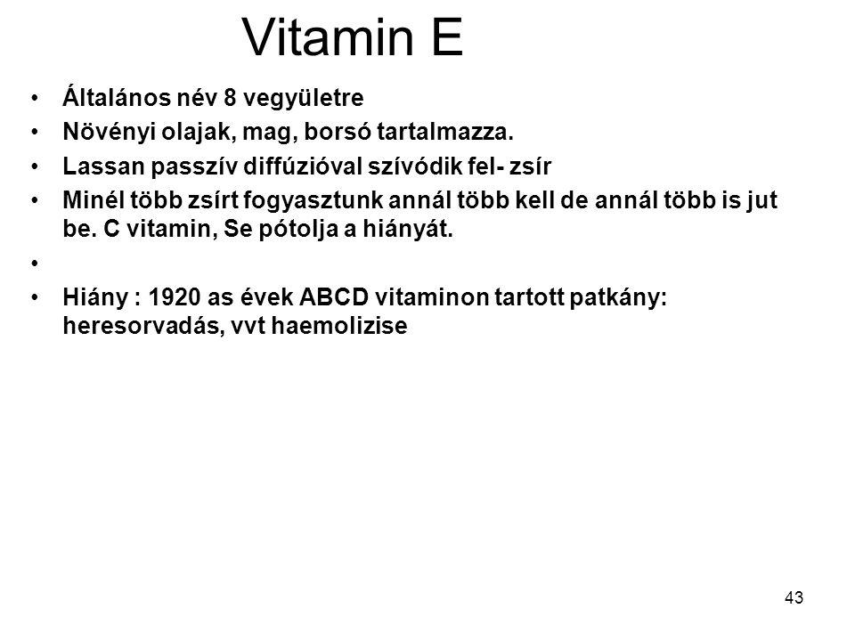 Vitamin E Általános név 8 vegyületre
