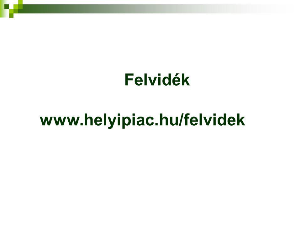 Felvidék www.helyipiac.hu/felvidek