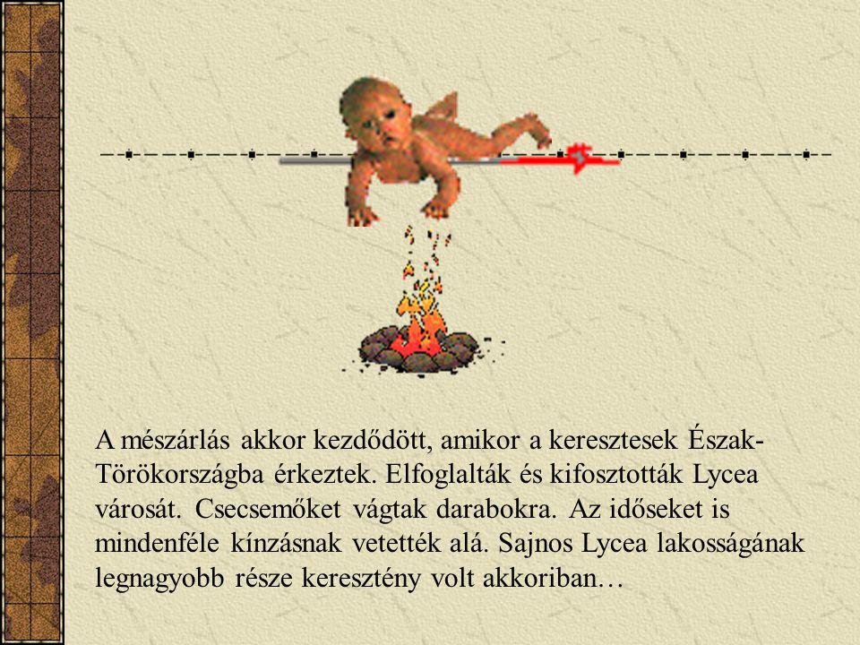 A mészárlás akkor kezdődött, amikor a keresztesek Észak-Törökországba érkeztek.