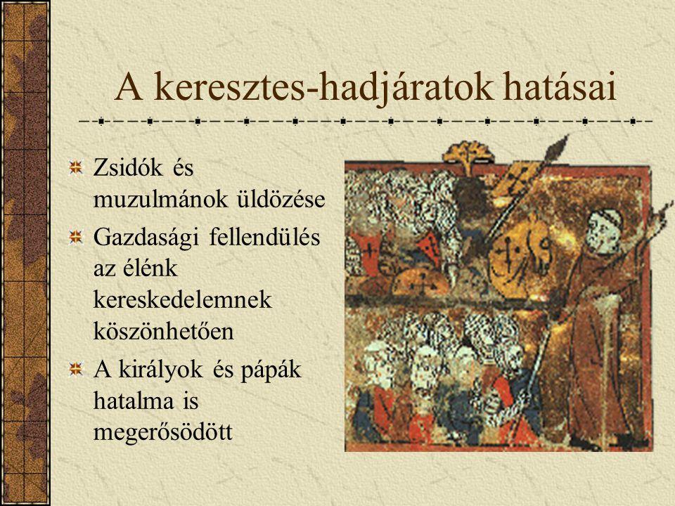 A keresztes-hadjáratok hatásai
