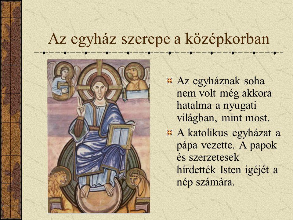 Az egyház szerepe a középkorban