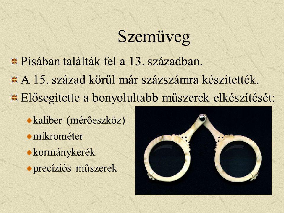 Szemüveg Pisában találták fel a 13. században.