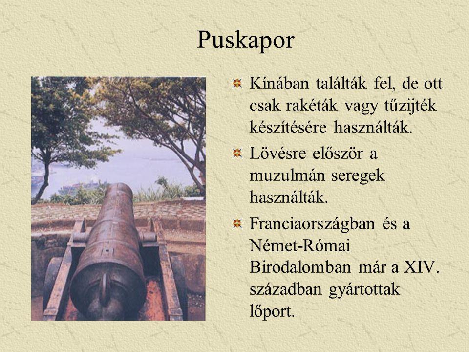 Puskapor Kínában találták fel, de ott csak rakéták vagy tűzijték készítésére használták. Lövésre először a muzulmán seregek használták.