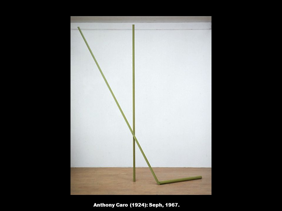 Anthony Caro (1924): Seph, 1967.