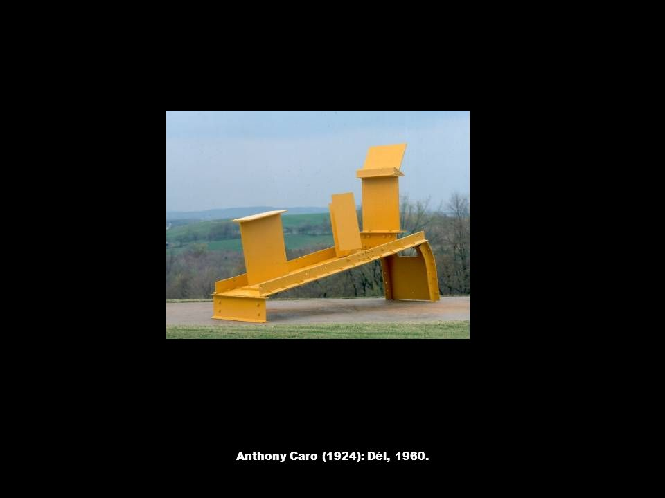 Anthony Caro (1924): Dél, 1960.
