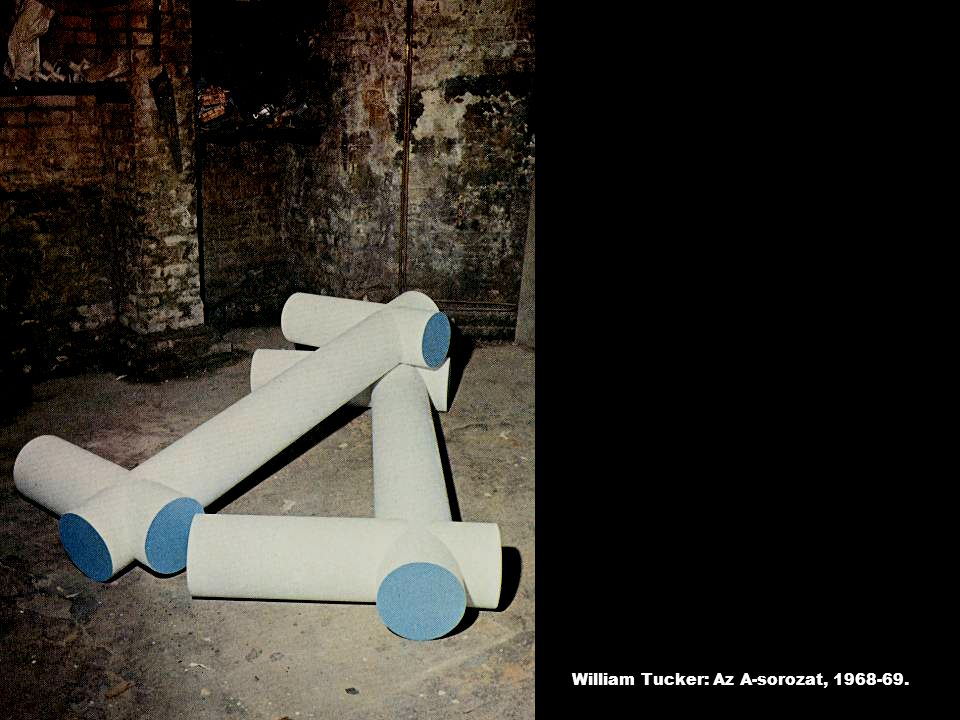William Tucker: Az A-sorozat, 1968-69.