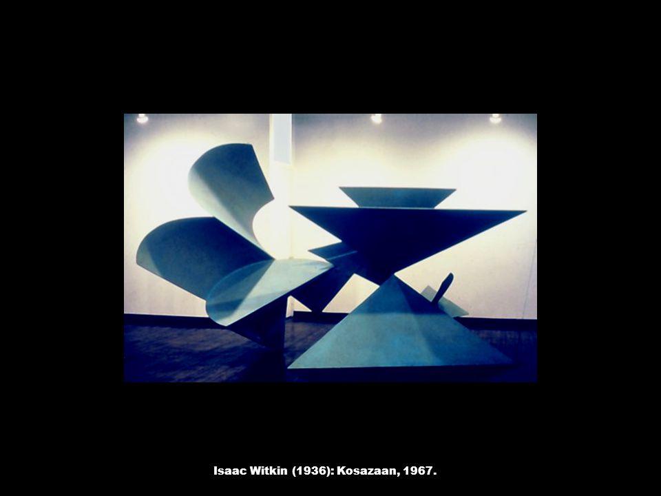 Isaac Witkin (1936): Kosazaan, 1967.