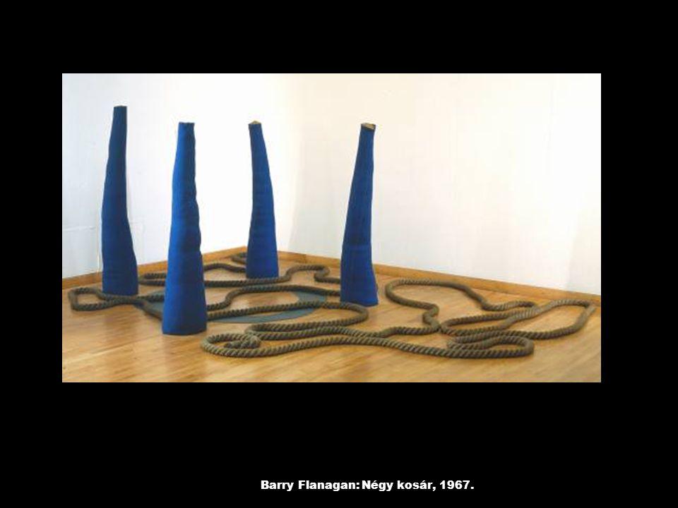 Barry Flanagan: Négy kosár, 1967.