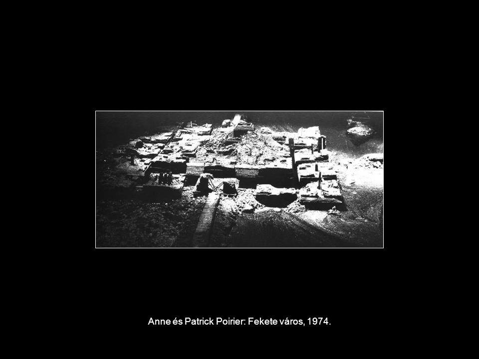 Anne és Patrick Poirier: Fekete város, 1974.