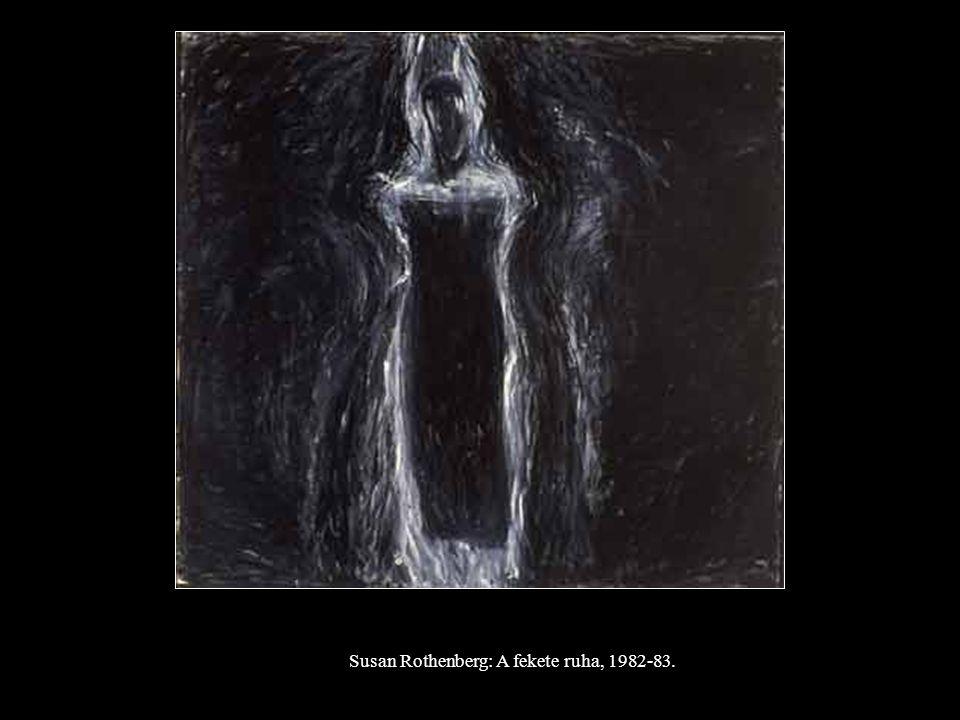 Susan Rothenberg: A fekete ruha, 1982-83.