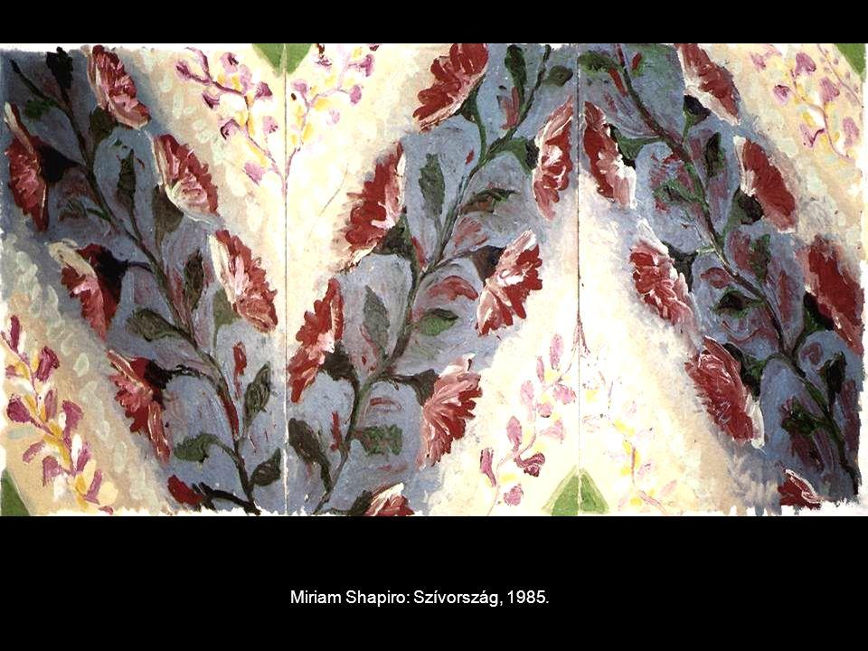 Miriam Shapiro: Szívország, 1985.