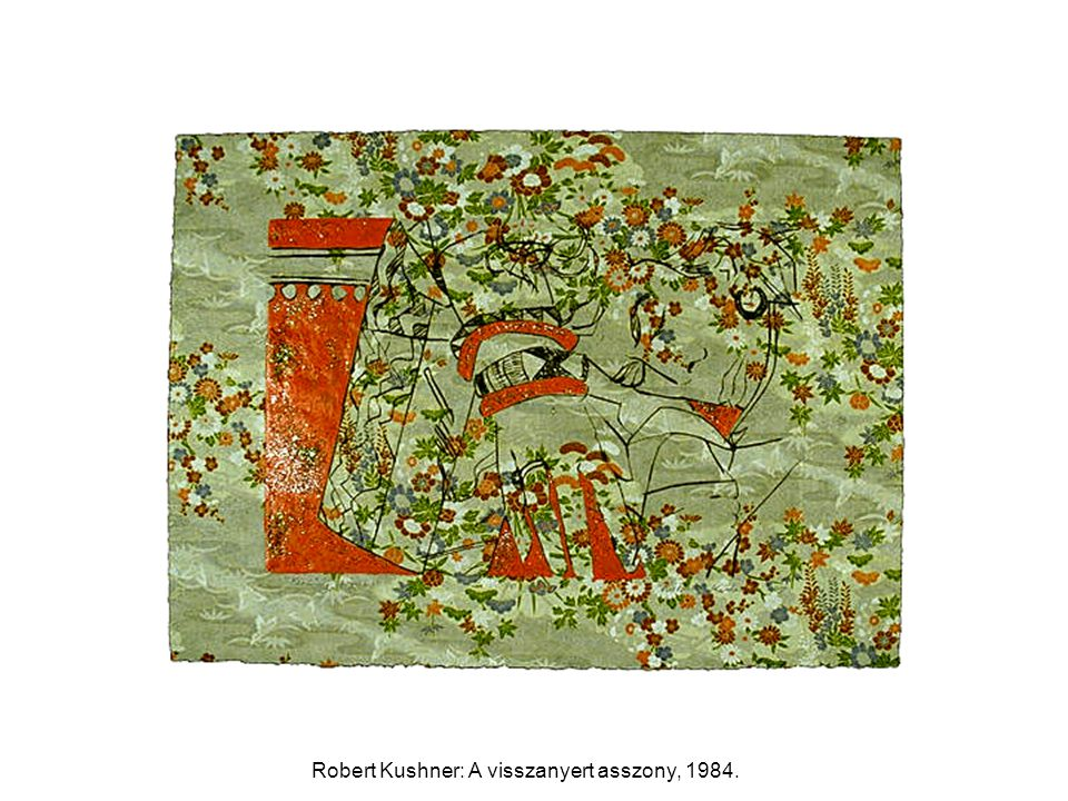 Robert Kushner: A visszanyert asszony, 1984.