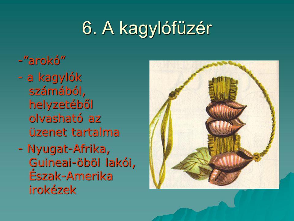 6. A kagylófüzér - arokó