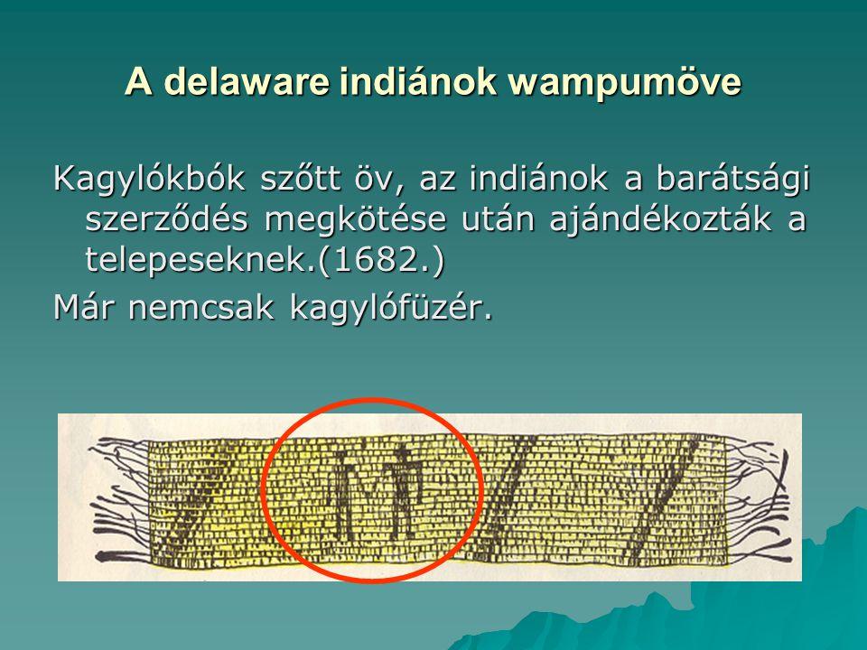 A delaware indiánok wampumöve