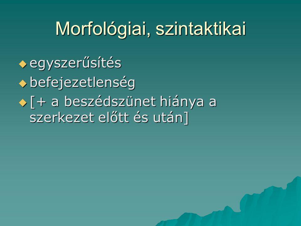 Morfológiai, szintaktikai