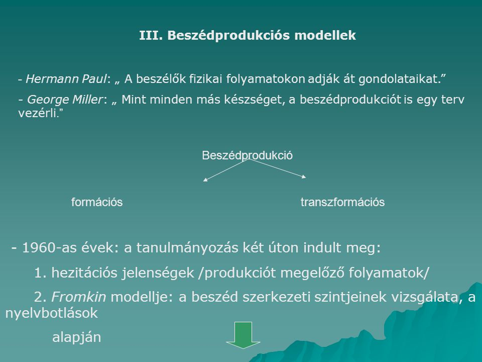 III. Beszédprodukciós modellek
