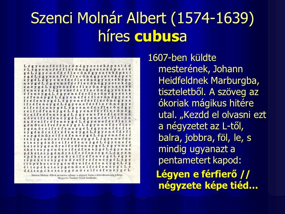 Szenci Molnár Albert (1574-1639) híres cubusa
