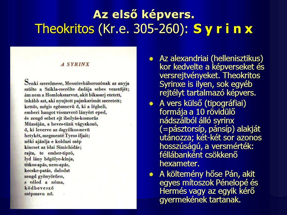 Az első képvers. Theokritos (Kr.e. 305-260): S y r i n x