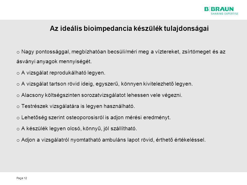 Az ideális bioimpedancia készülék tulajdonságai