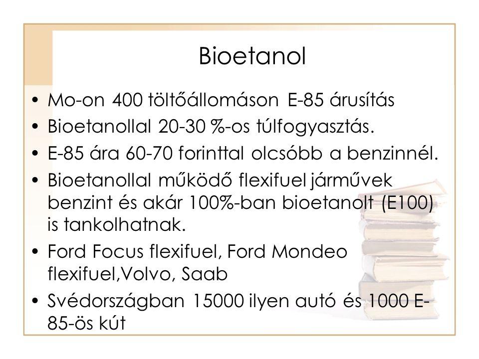 Bioetanol Mo-on 400 töltőállomáson E-85 árusítás
