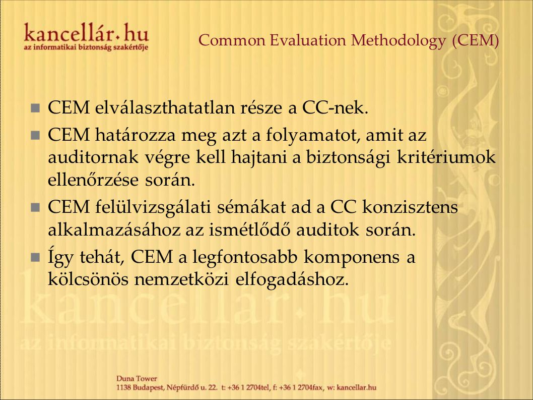 Common Evaluation Methodology (CEM)