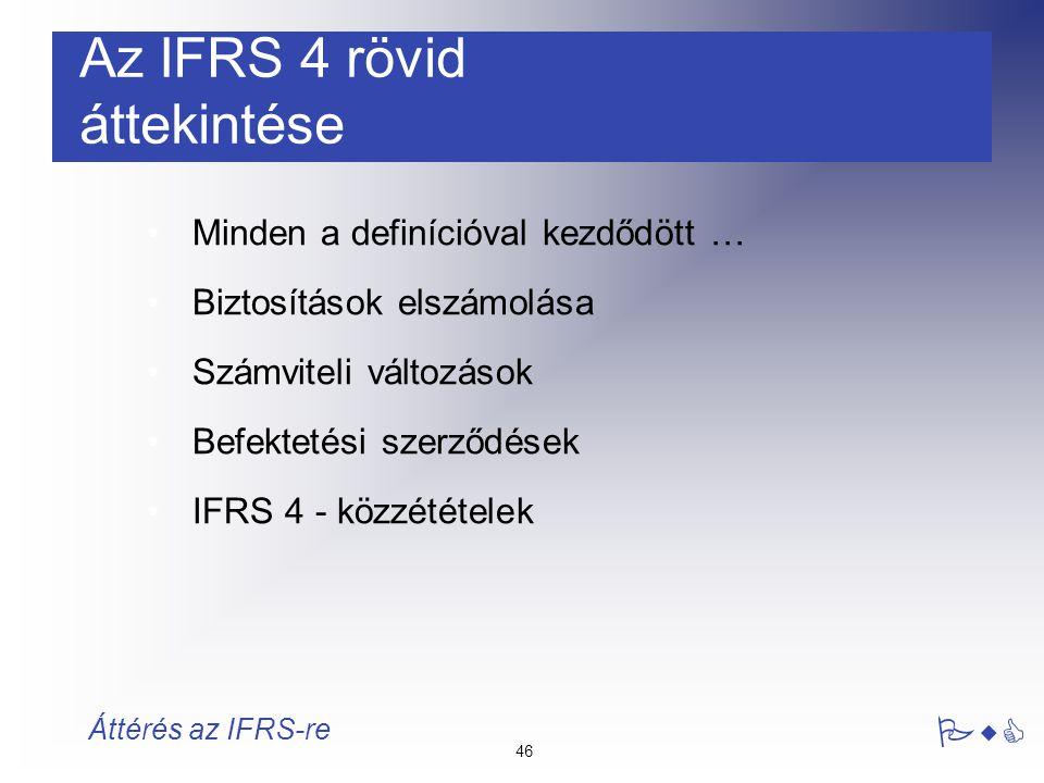 Az IFRS 4 rövid áttekintése