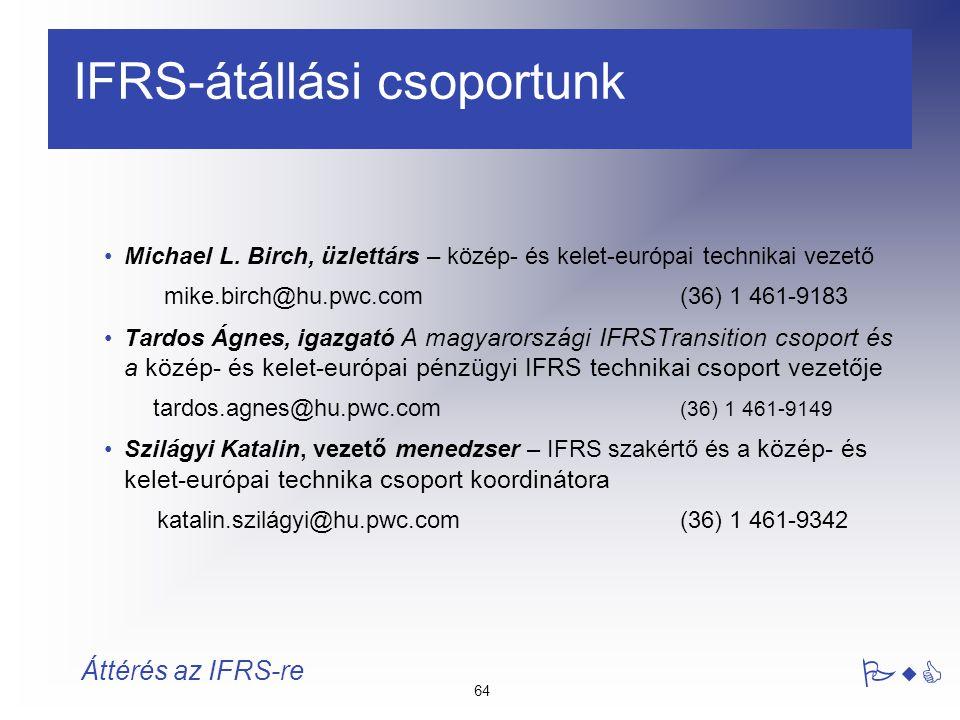 IFRS-átállási csoportunk