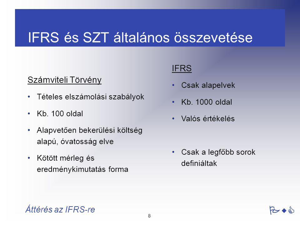 IFRS és SZT általános összevetése